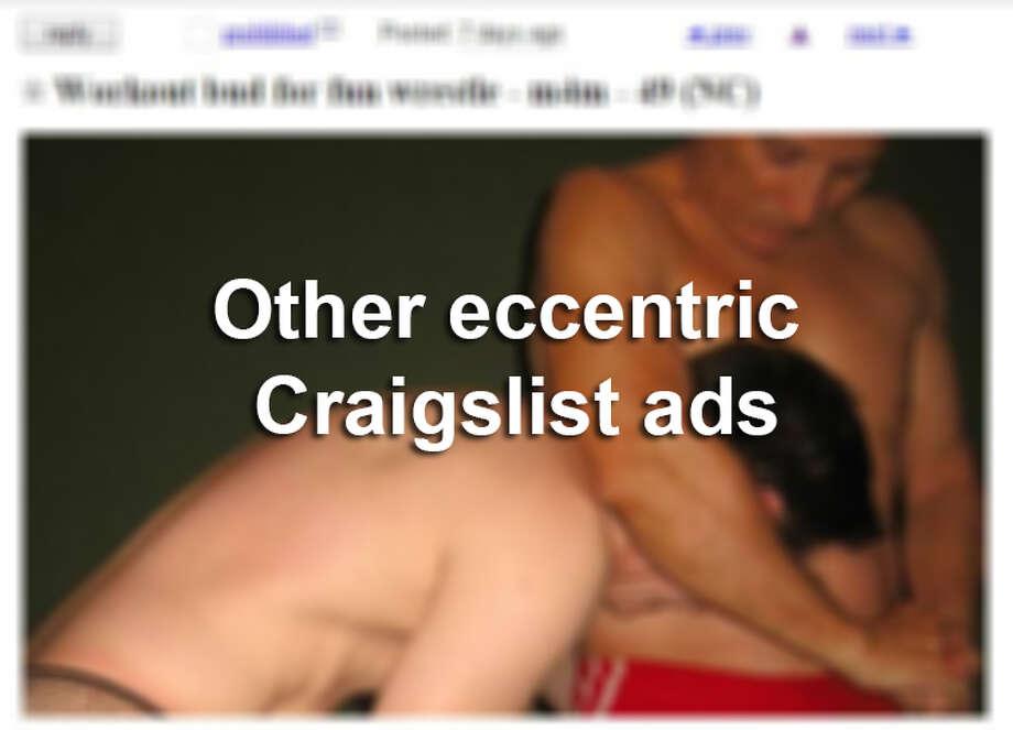 Eccentric Craigslist ads in S.A. Photo: Craigslist