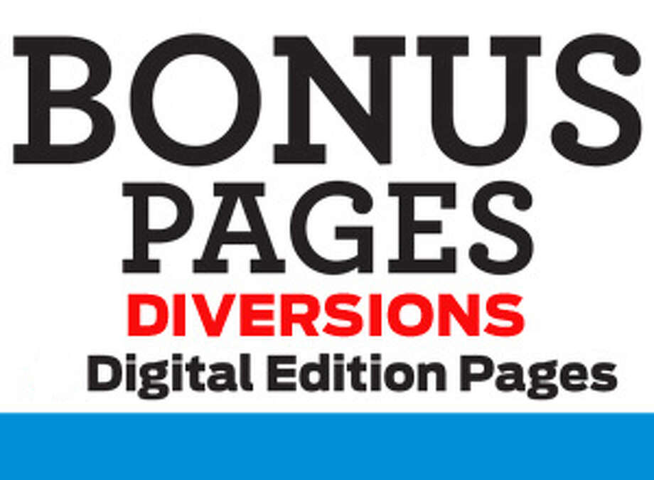 Print Promo for Diversions digital E-edition bonus pages Photo: Contributed Photo, Connecticut Post / Connecticut Post Contributed