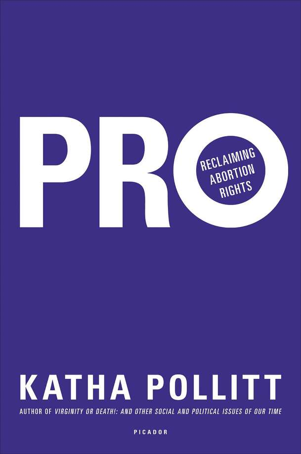 """The New York State Writers Institute kicks off its spring schedule with a blast of strong opinion.  The first visiting speaker will be Katha Pollitt, columnist for """"The Nation,"""" who argues in her newest book, """"Pro: Reclaiming Abortion Rights"""" (Picador, 2014), that abortion is good for women and good for society. Pollitt will visit the University at Albany on Jan. 29 to read from her book and hold an informal seminar."""