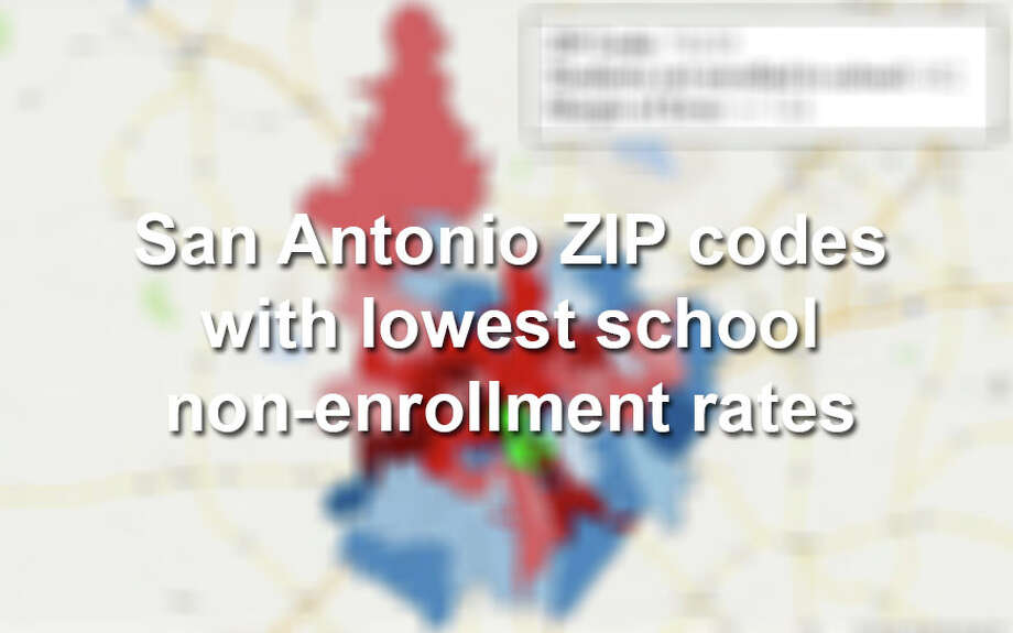 Here are 20 of the San Antonio ZIP codes with the lowest rates of school non-enrollment.Click through to see which ZIP codes have the greatest number of people not enrolled in school. Photo: Photo By Tyler White