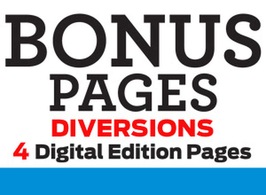 Print Promo for Diversions digital E-edition bonus pages Photo: Contributed Photo, Connecticut Post / Connecticut Post Contributed
