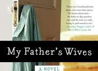 "Westport novelist Mike Greenberg has followed his well-reviewed debut ""All You Could Ask For"" with the new William Morrow book ""My Father's Wives."""