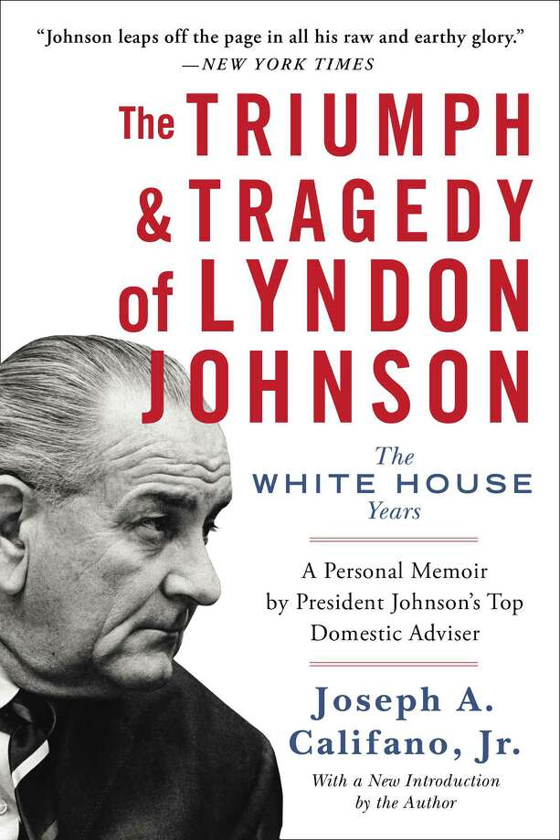 Joseph Califano, Jr, will talk about his book âÄúThe Triumph and Tragedy of Lyndon Johnson: The White House YearsâÄù at the Westport Library on Feb. 5. Photo: Contributed Photo / Connecticut Post Contributed