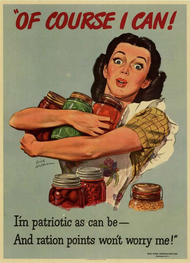 "Dick Williams' ""Of Course I Can,"" from 1944, urges women to can their own food from backyard ""victory gardens"" in order to relieve pressure on the canning industry, which was focused on preparing food for the World War II  effort. Photo: Contributed Photo / Connecticut Post Contributed"