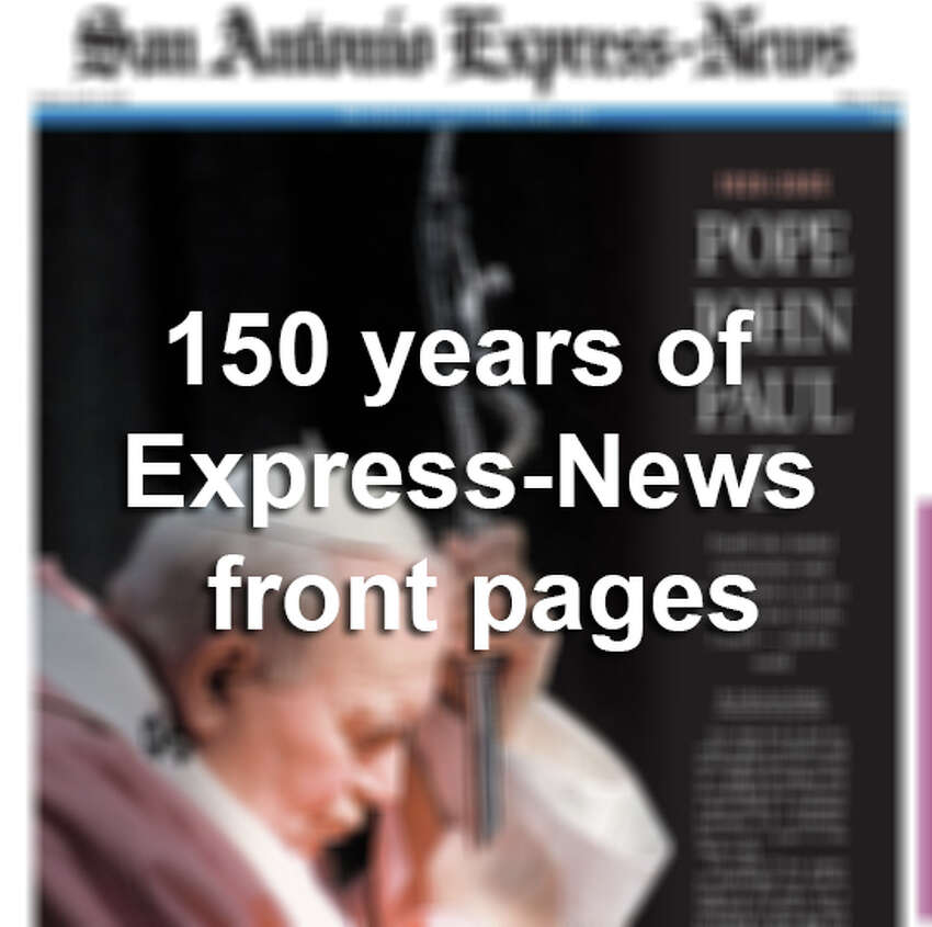 150 years of Express-News front pages.