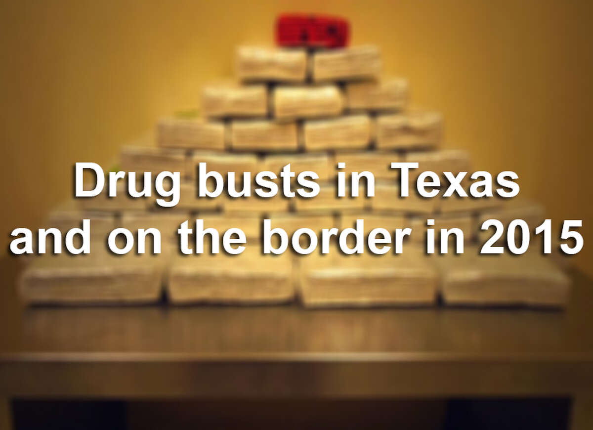 Drug busts in Texas and on the border in 2015