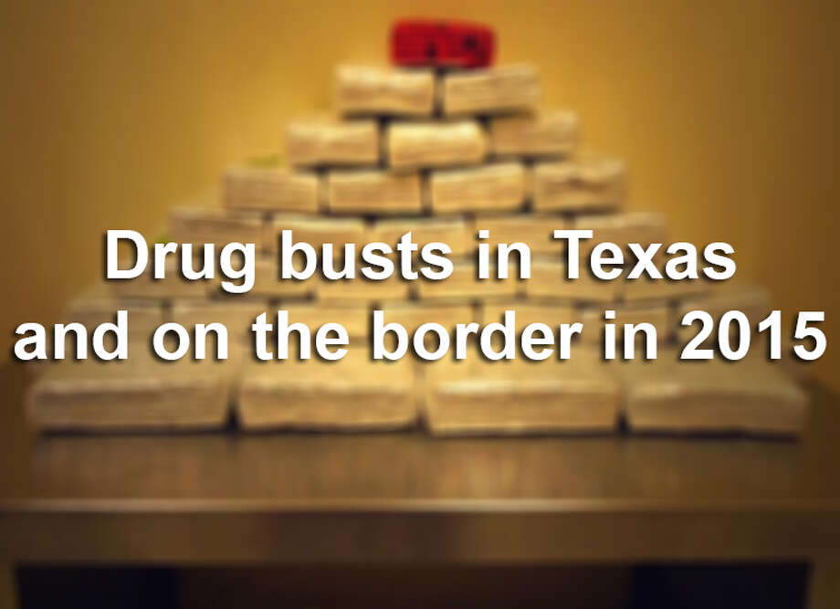 Drug busts in Texas and on the border in 2015 Photo: U.S. Customs And Border Protection