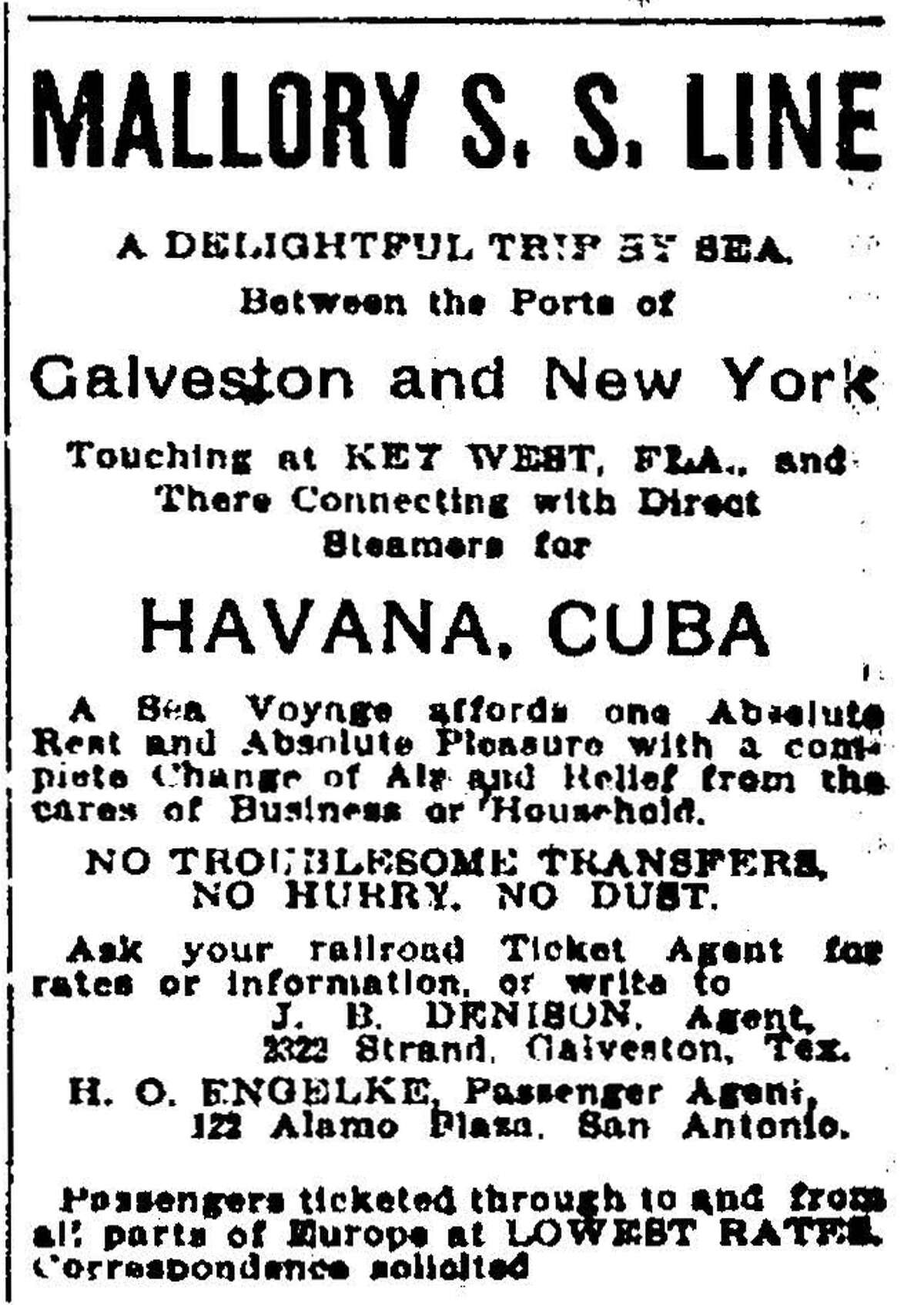 The Mallory S.S. Line was planning excursions from Galveston to Cuba, Florida and New York, according to the ad that appeared on the Dec. 9, 1900, front page, which also carried headlines about the hurricane that did tremendous damage to Galveston