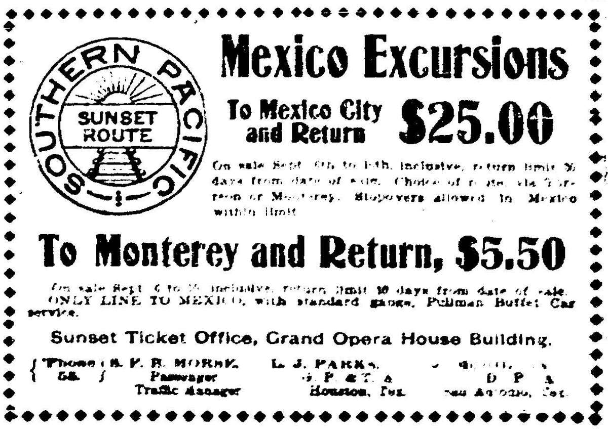 A roundtrip train ride to from San Antonio to Mexico City cost $25 in 1900 on Southern Pacific's Sunset Route, according to a front page ad -- one of two on Sept. 9 promoting train travel from San Antonio.