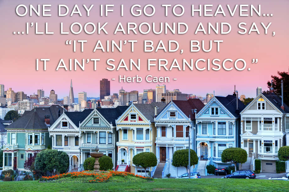 20 Of Our Favorite Quotes About San Francisco - Sfgate