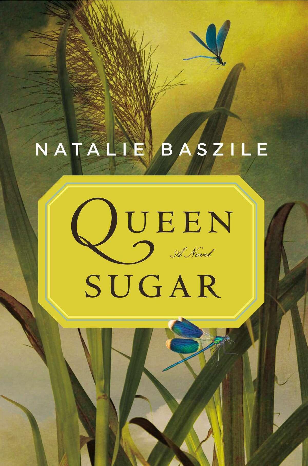 """Queen Sugar"" by Natalie Baszile"
