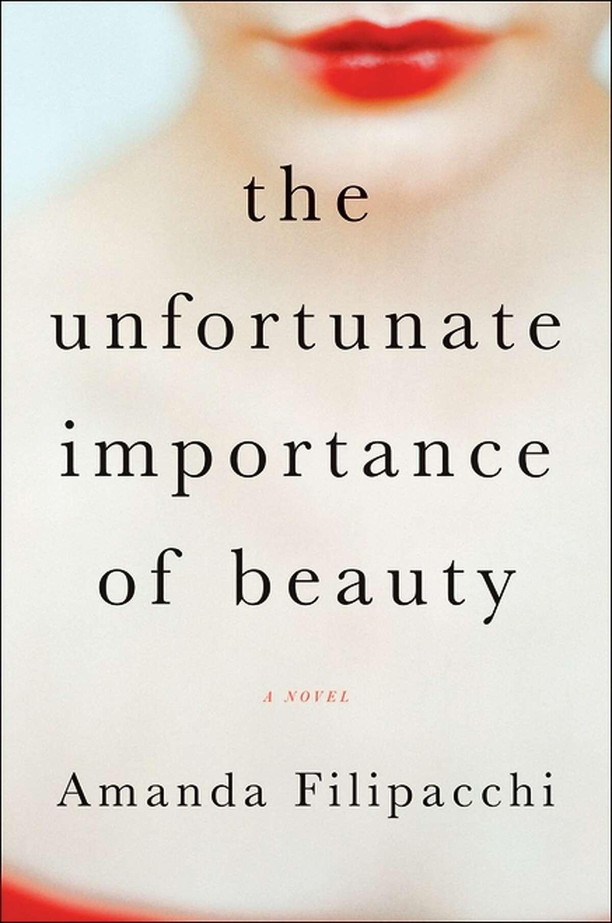 """The Unfortunate Importance of Beauty,"" by Amanda Filipacchi"