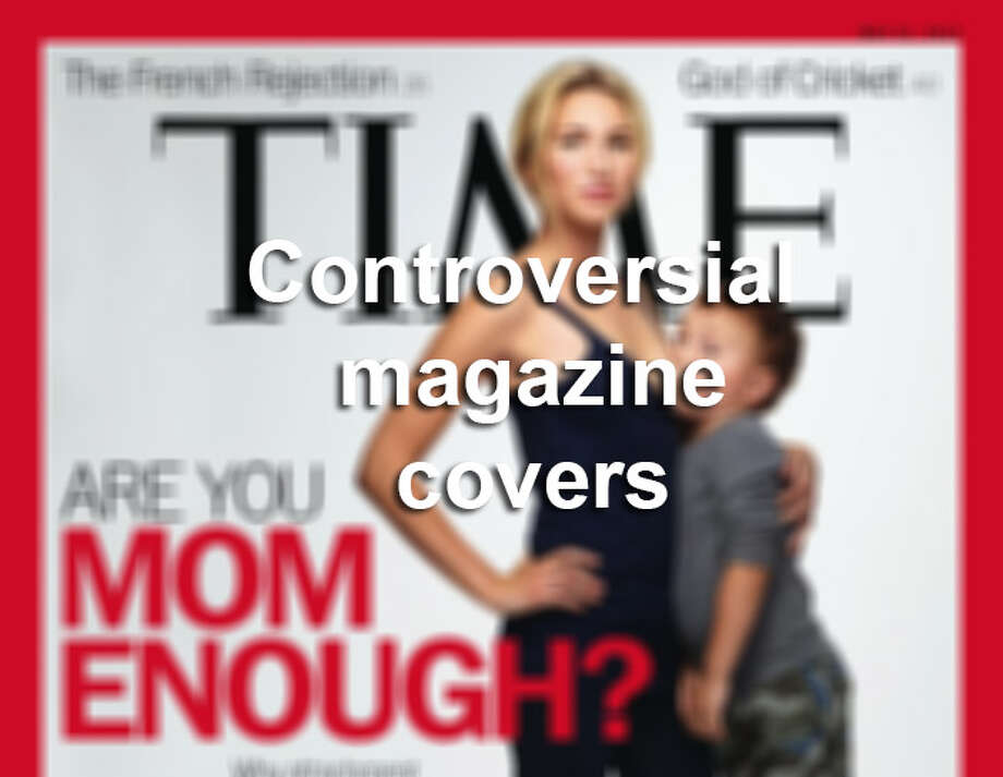 Click through the gallery to see controversial magazine covers through the years. Photo: Photo Illustration