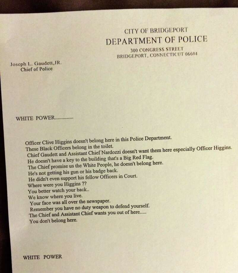 "A letter sent to Bridgeport Police Officer Clive Higgins, which begins with the words ""white power,""threatens the cop and states that all black officers belong in the toilet and are not wanted in the department. Photo: Contributed Photo / Connecticut Post Contributed"