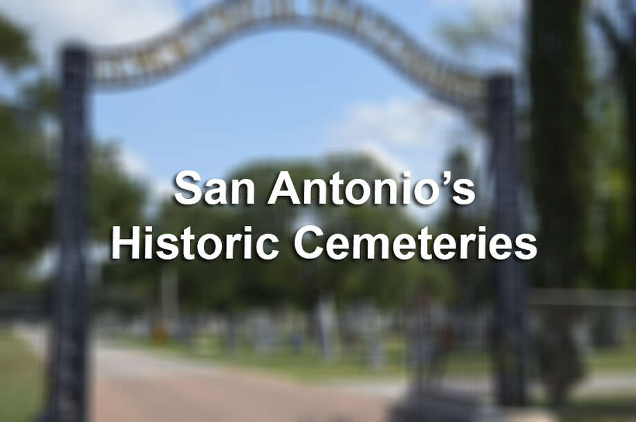Step back in time and take a stroll through the city's past, as you view photos of beautiful and historic San Antonio Cemeteries. Photo: File