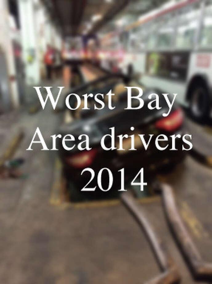 Worst Bay Area drivers - 2014 Photo: Courtesy Photo