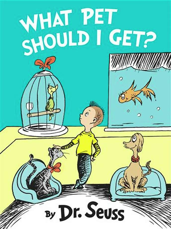 "This book cover image was released by Random House. On Feb. 18, the publisher announced that ""What Pet Should I Get?"", a recently discovered Dr. Seuss manuscript with illustrations, will be released July 28.  (AP Photo/Random House) Photo: AP"