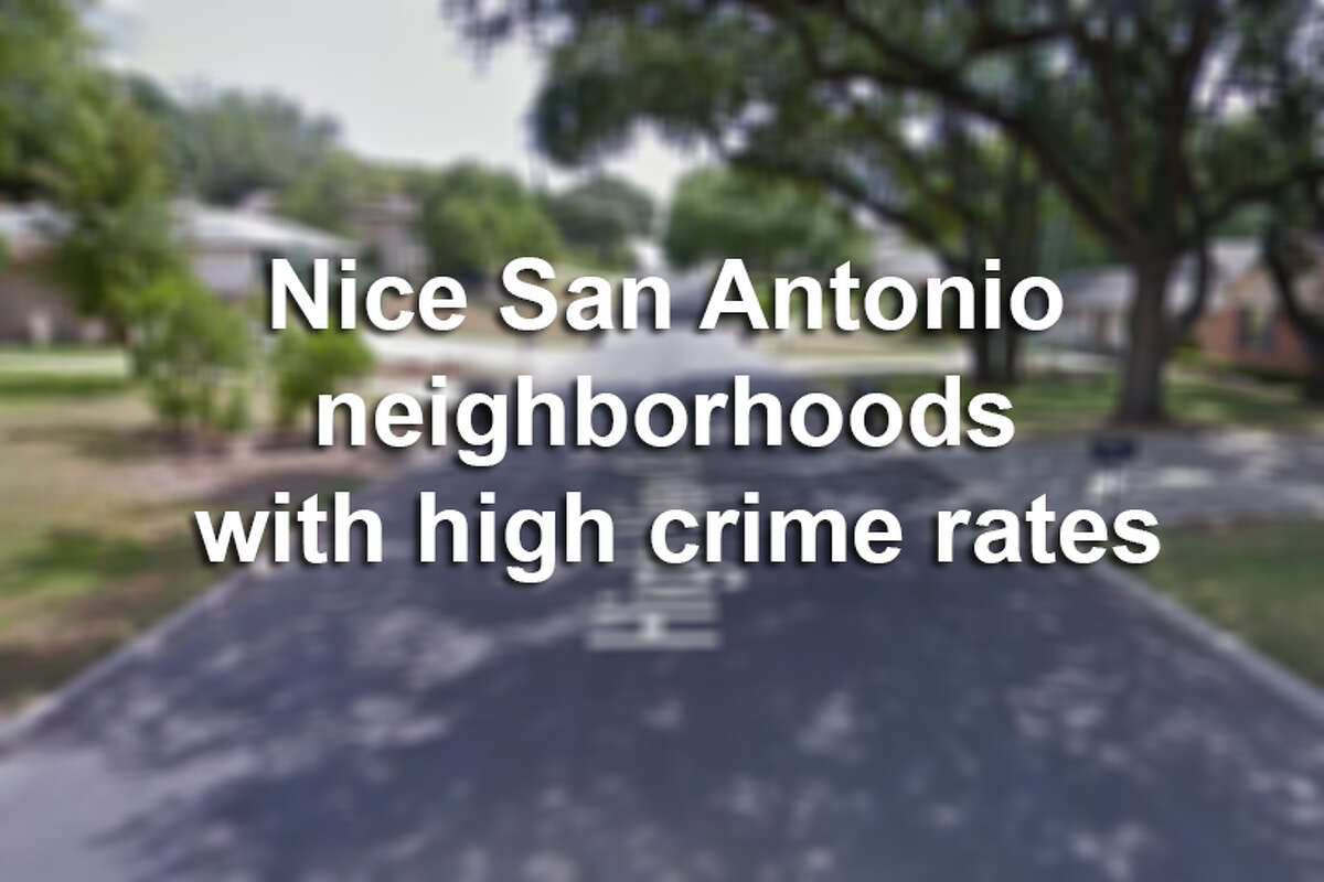 Nice San Antonio neighborhoods with high crime rates