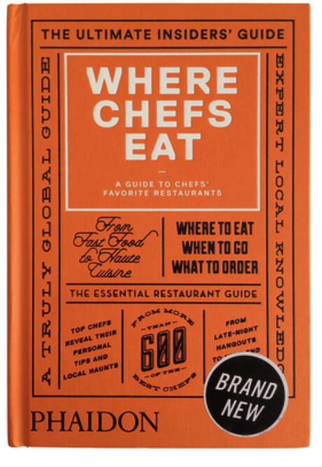 """Where Chefs Eat 2015: A Guide to Chefs' Favorite Restaurants,"" edited by Joe Warwick (Phaidon; 975 pages; $24.95) Photo: Sarah Fritsche / ONLINE_YES"