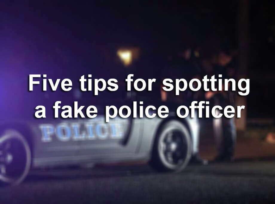 The San Antonio Police Department has some advice to help you verify whether you're dealing with a true police officer — or an impostor.Scroll through for five helpful tips. Photo: EDWARD A. ORNELAS, Edward A.Ornelas/San Antonio Express-News / © SAN ANTONIO EXPRESS-NEWS (NFS)