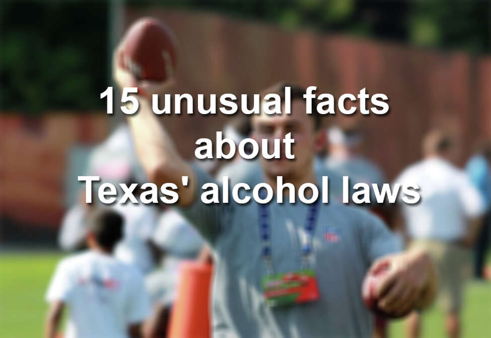 15 unusual facts about Texas' alcohol laws