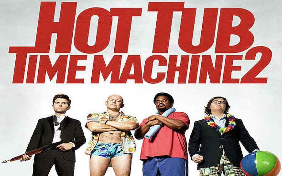 """The Hot Tub Time Machine 2"" is a newly released sequel to the 2010 movie comedy. Photo: Contributed Photo / Westport News"