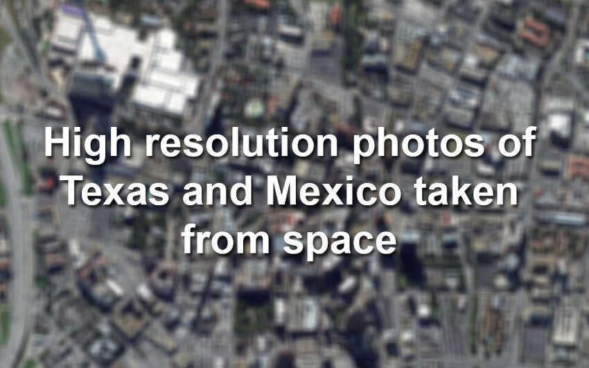 Here's what Texas and neighboring Mexico look like from space, via high resolution photos taken by Colorado-based satellite company DigitalGlobe.