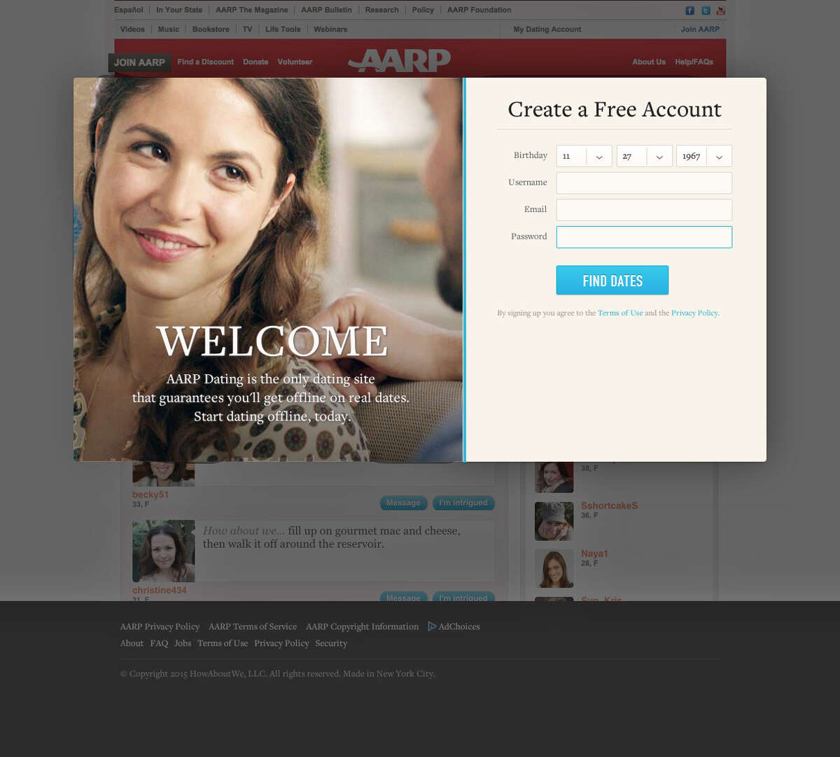 AARP has a dating site. Researchers found that 6 percent of those 55 to 64, and 3 percent of those 65 and older, used online dating sites.