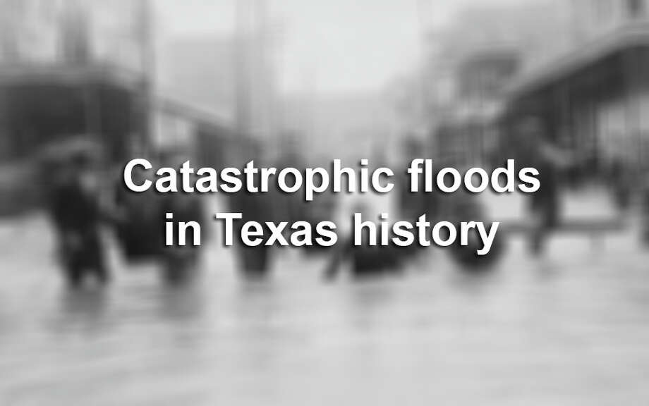 Texas has been hit with dozens of major floods throughout the years, which have caused hundreds of deaths and billions of dollars in damage. Keep clicking to see the most catastrophic floods in Texas' history, since 1913. Photo: File