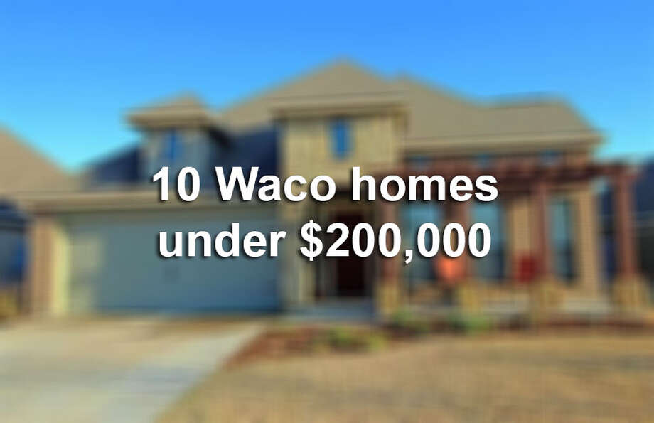 "Realtor.com listed Waco as city with the ""hottest"" real estate market, due to the amount of listings from the city and the number of page views the market gets.Click through the slideshow to see properties for sale in Waco that are under $200,000. Photo: File"