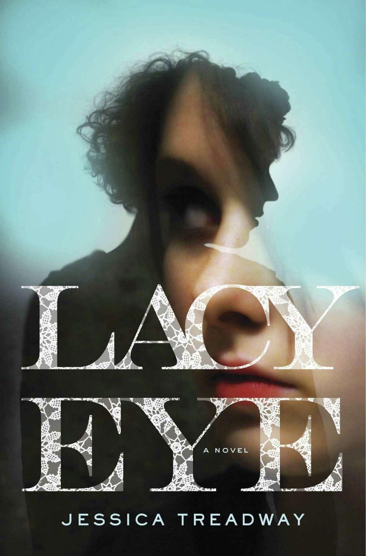 Lacy Eye by Jessica Treadway.