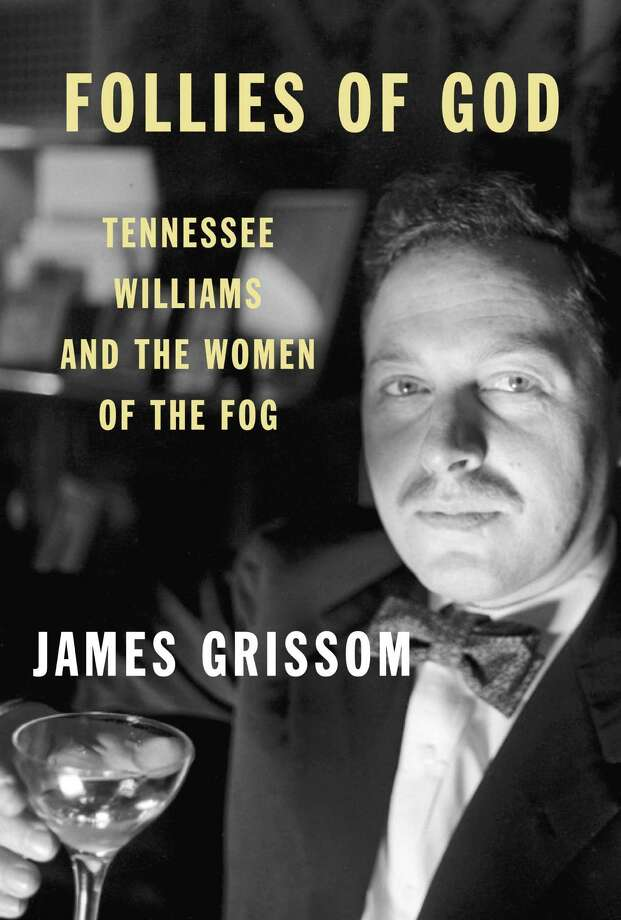 """James Grissom spent many years interviewing actresses who worked with and inspired Tennessee Williams for his new Knopf book """"Follies of God."""" Photo: Contributed Photo / Connecticut Post Contributed"""