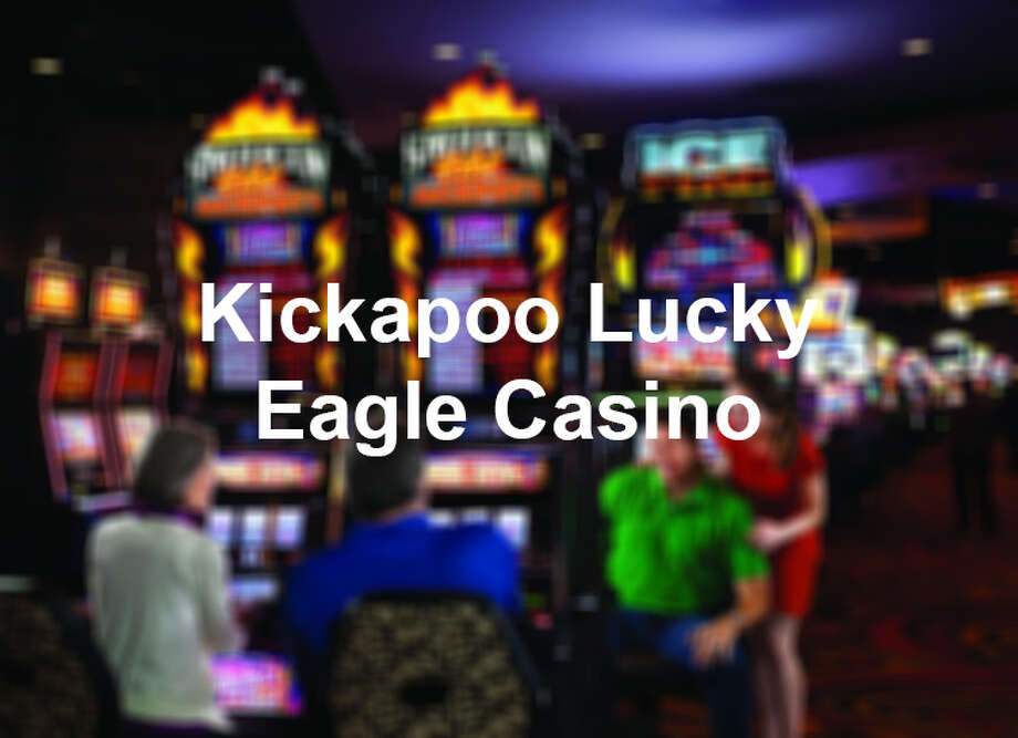 Kickapoo Lucky Eagle Casino Photo: San Antonio Express-News
