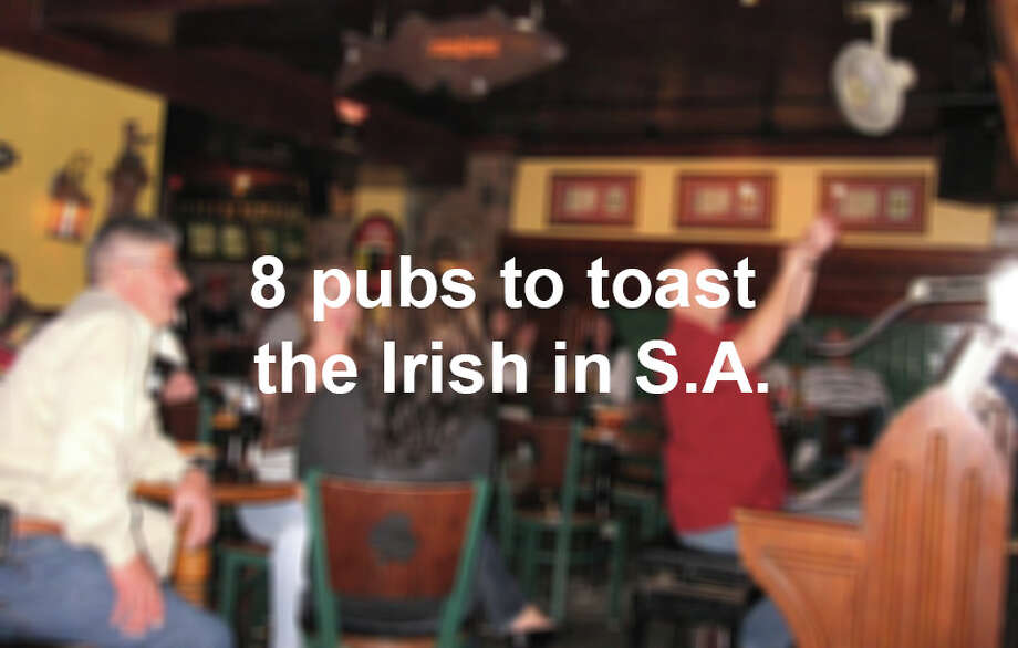 8 pubs to toast the Irish in S.A. Photo: JIM BEAL JR., San Antonio Express-News / SAN ANTONIO EXPRESS-NEWS