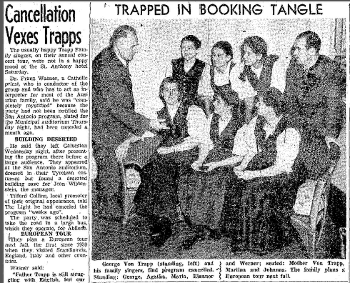 When the von Trapp family returned to San Antonio in 1947, they were informed that their concert had been canceled a month earlier.
