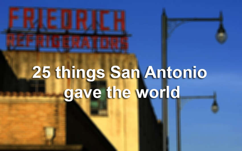Click through the gallery to see 25 reasons the world should thank San Antonio.