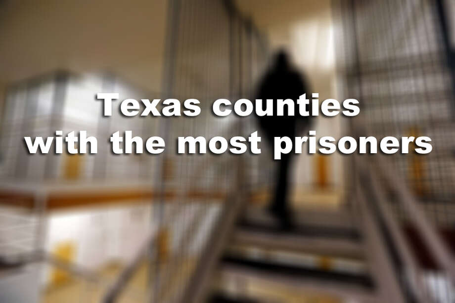 More prisoners are housed in these Texas counties than in any others. Photo: Houston Chronicle