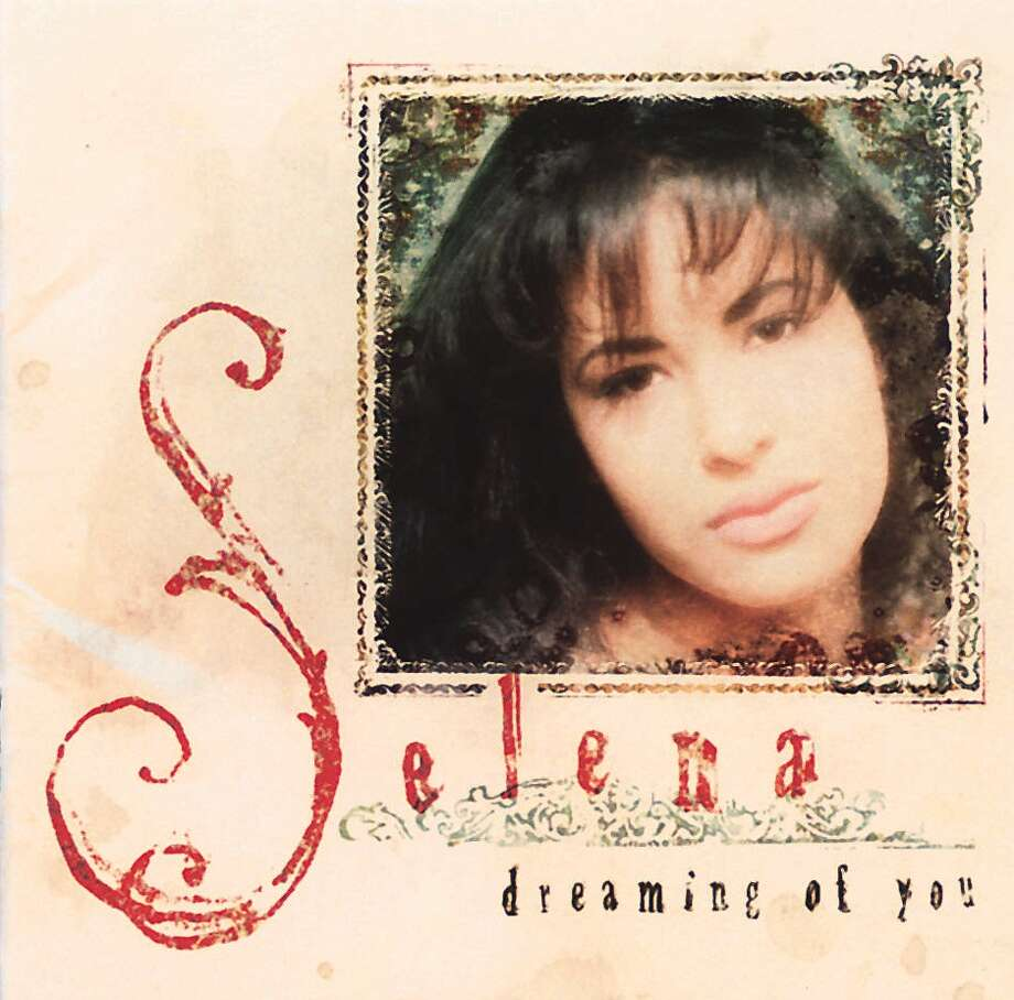 """Dreaming of You""SelenaNotable tracks: ""Dreaming of You,"" ""I Could Fall in Love,"" ""El Toro Relajo"" Photo: Archivo / CHICAGO TRIBUNE"