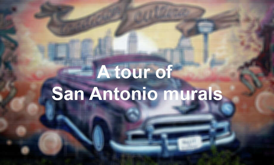 Take a tour of San Antonio murals. Photo: Helen L. Montoya, San Antonio Express-News / ©2013 San Antonio Express-News