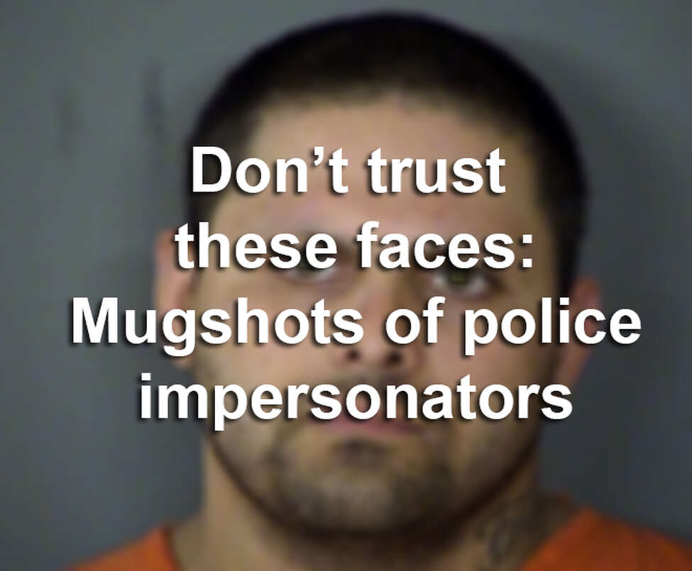 Here are the mugs of Texas residents who have tried to pass themselves off of as public servants.