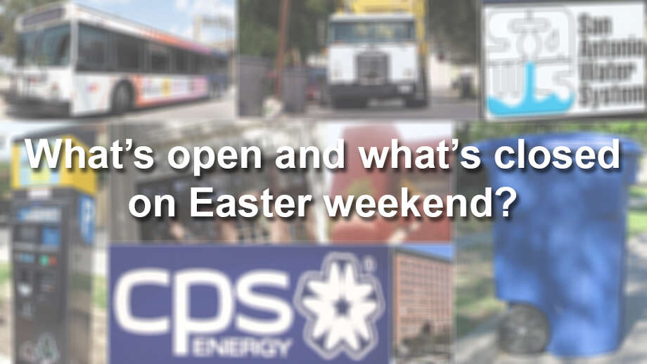What's open and what's closed for Easter weekend? Your guide to services and businesses open and closed on Good Friday, April 3, 2015 and Easter Sunday, April 5, 2015. Photo: San Antonio Express-News