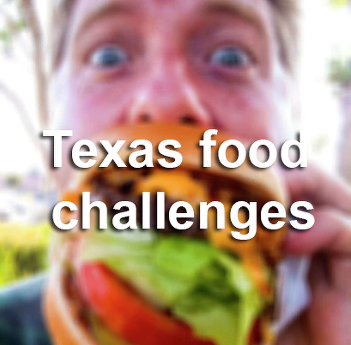 Texas food challenges