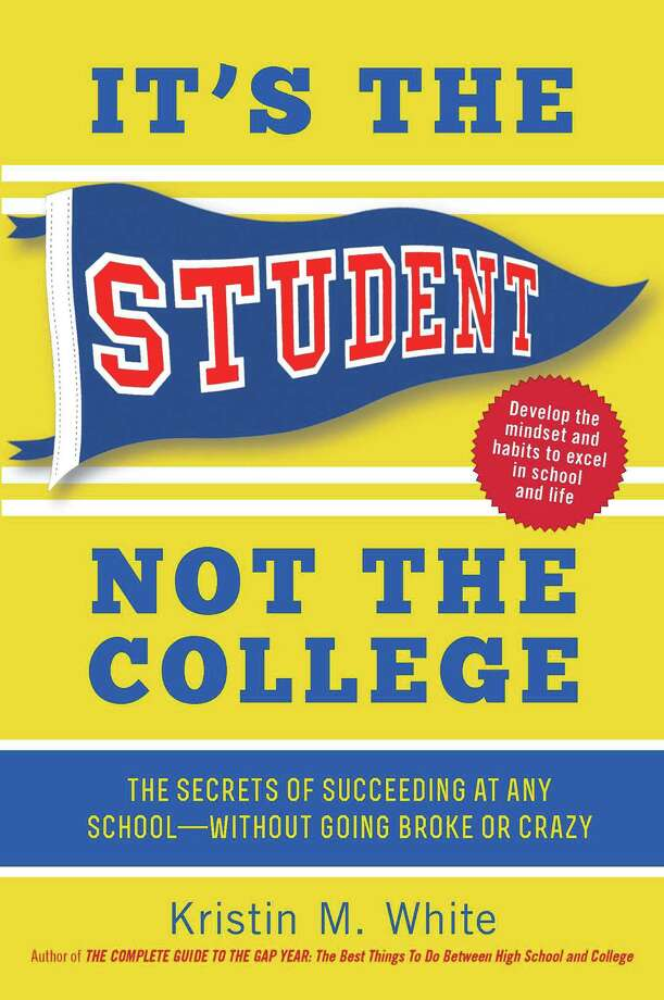 """Darien resident Kristin White's new book """"It's the Student Not the College"""" Photo: Contributed Photo / Darien News"""