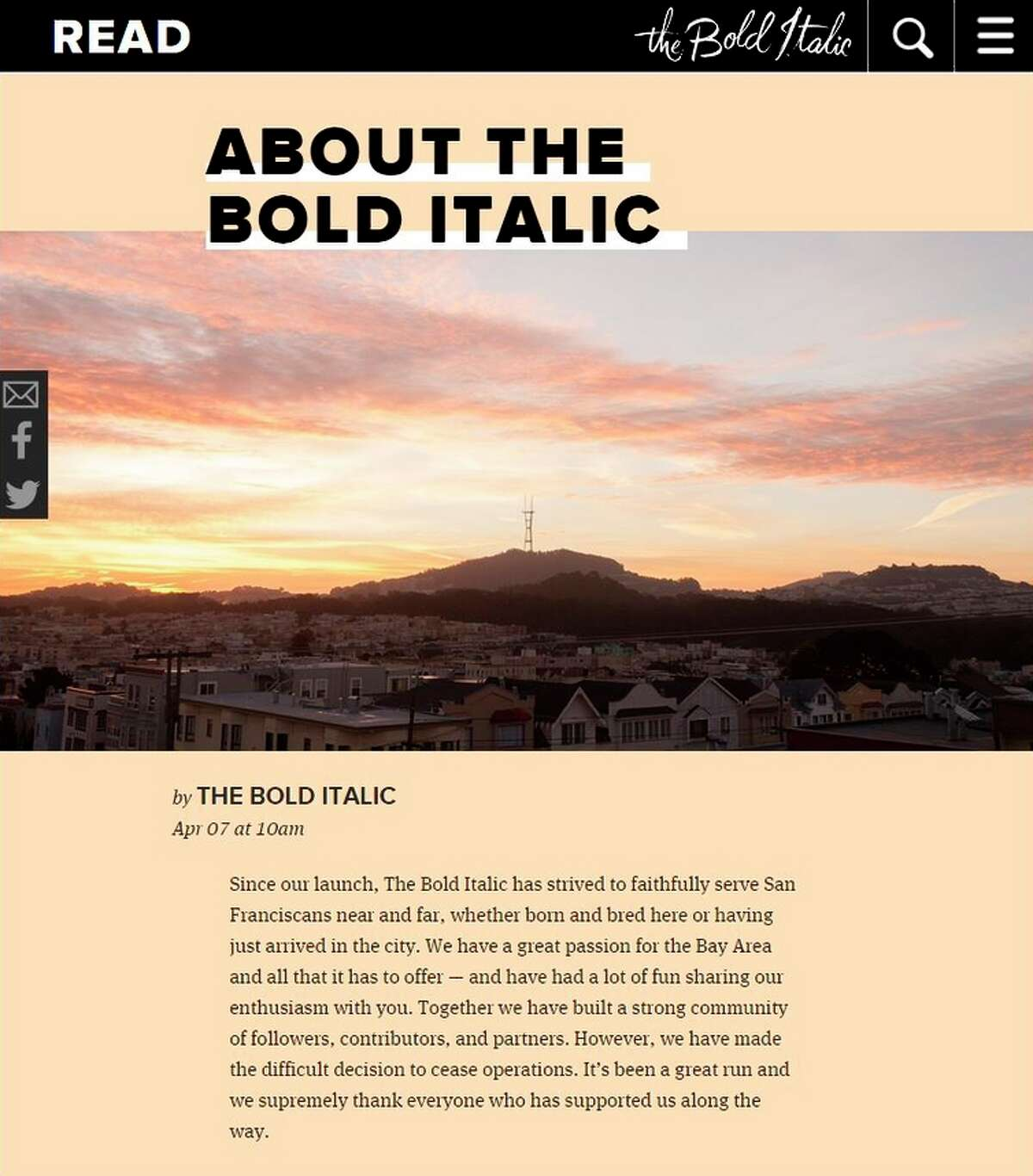 The Bold Italic, created by media giant Gannett, had plans to expand to other cities, but it never did.