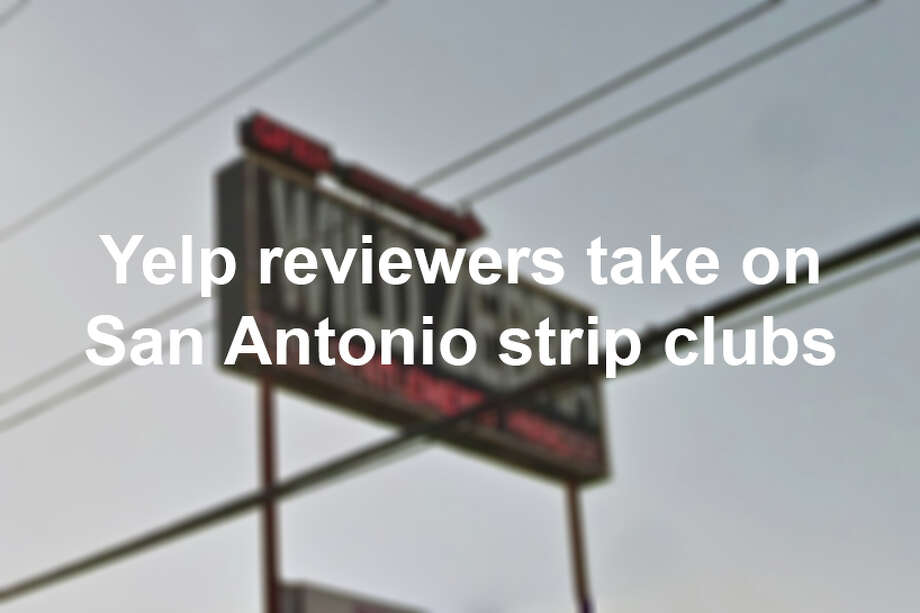 There are some basic low expectations at these establishments — like high cover charges and ATM fees — but reviewers on Yelp took it upon themselves to dive a little deeper into their San Antonio strip club experience. Photo: San Antonio Express-News
