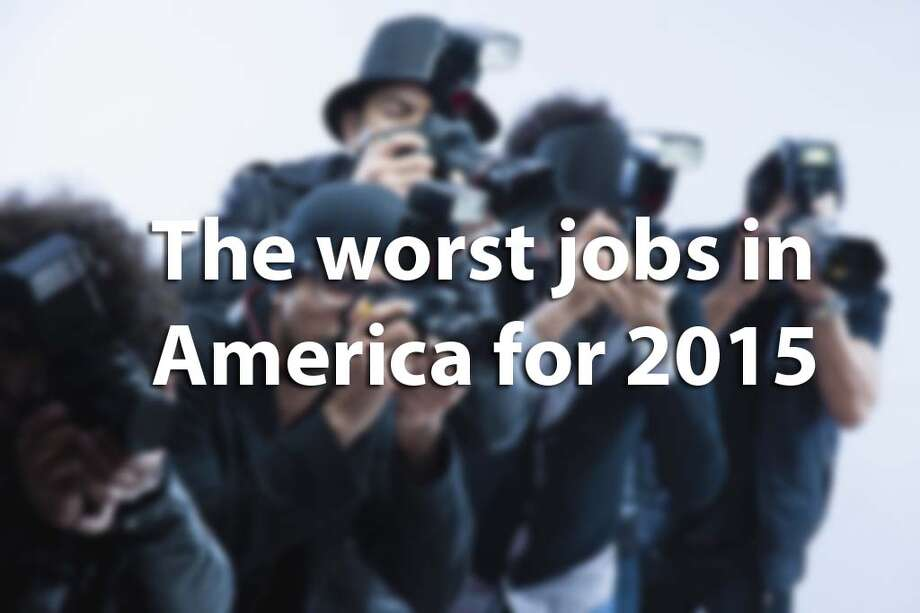 CareerCast's annual list of the worst U.S. jobs has placed newspaper reporter back in dead last, beating out lumberjack. Ratings are determined based on four factors: Environment, income, outlook and stress. Click through to see the worst occupations in America.Source: CareerCast Photo: Chron