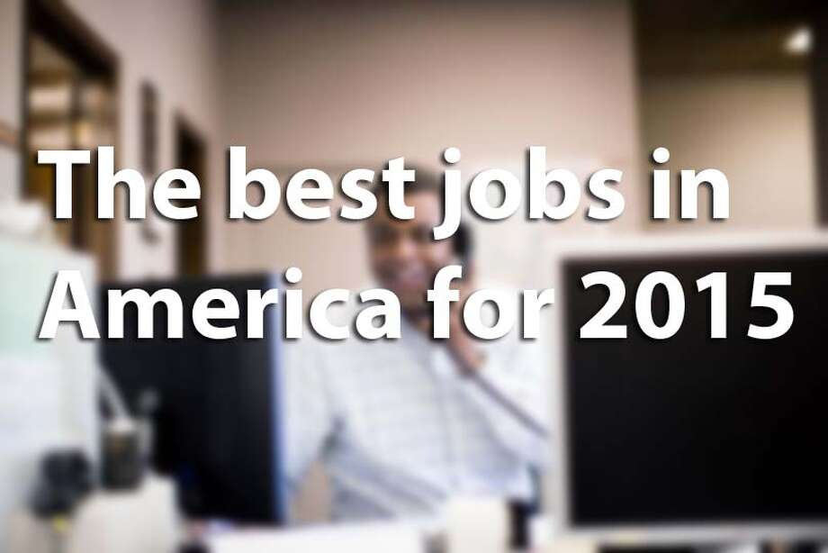 CareerCast's annual list of the best jobs in the country favors positions in mathematics and science. Ratings are determined based on four factors: Environment, income, outlook and stress. Click through to see the top occupations in America.Source: CareerCast Photo: Chron