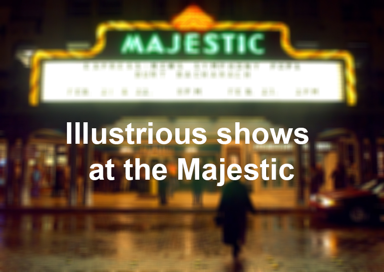 Notable Shows At The Majestic Theatre San Antonio