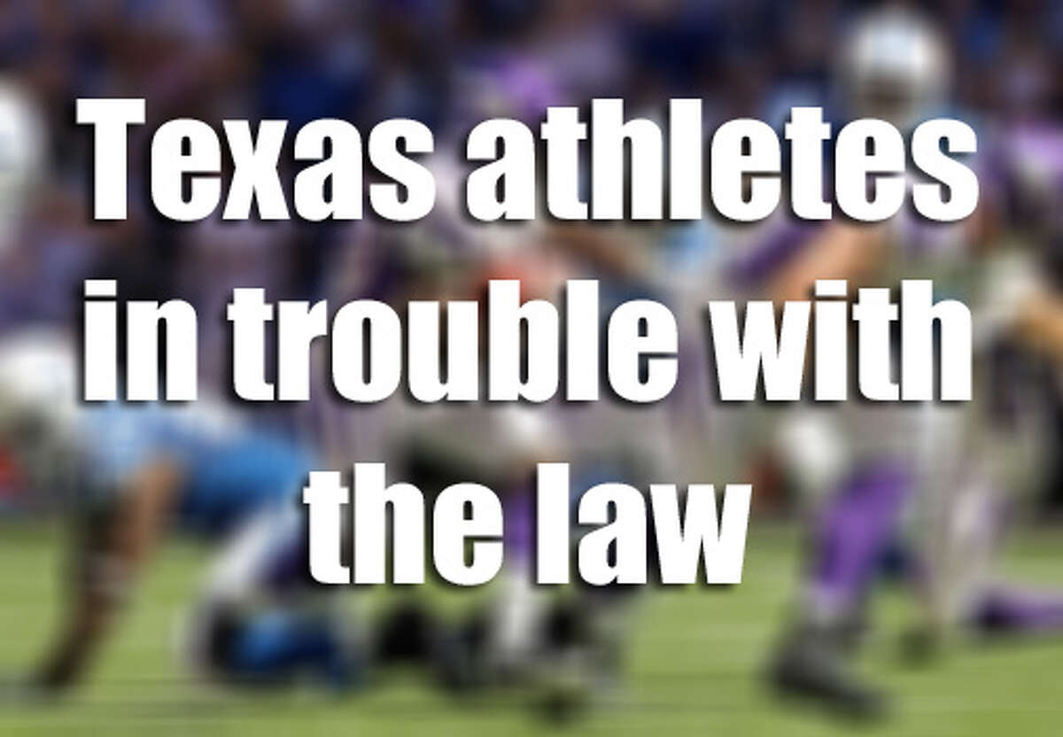 See the other Texas athletes who have had run-ins with the law.
