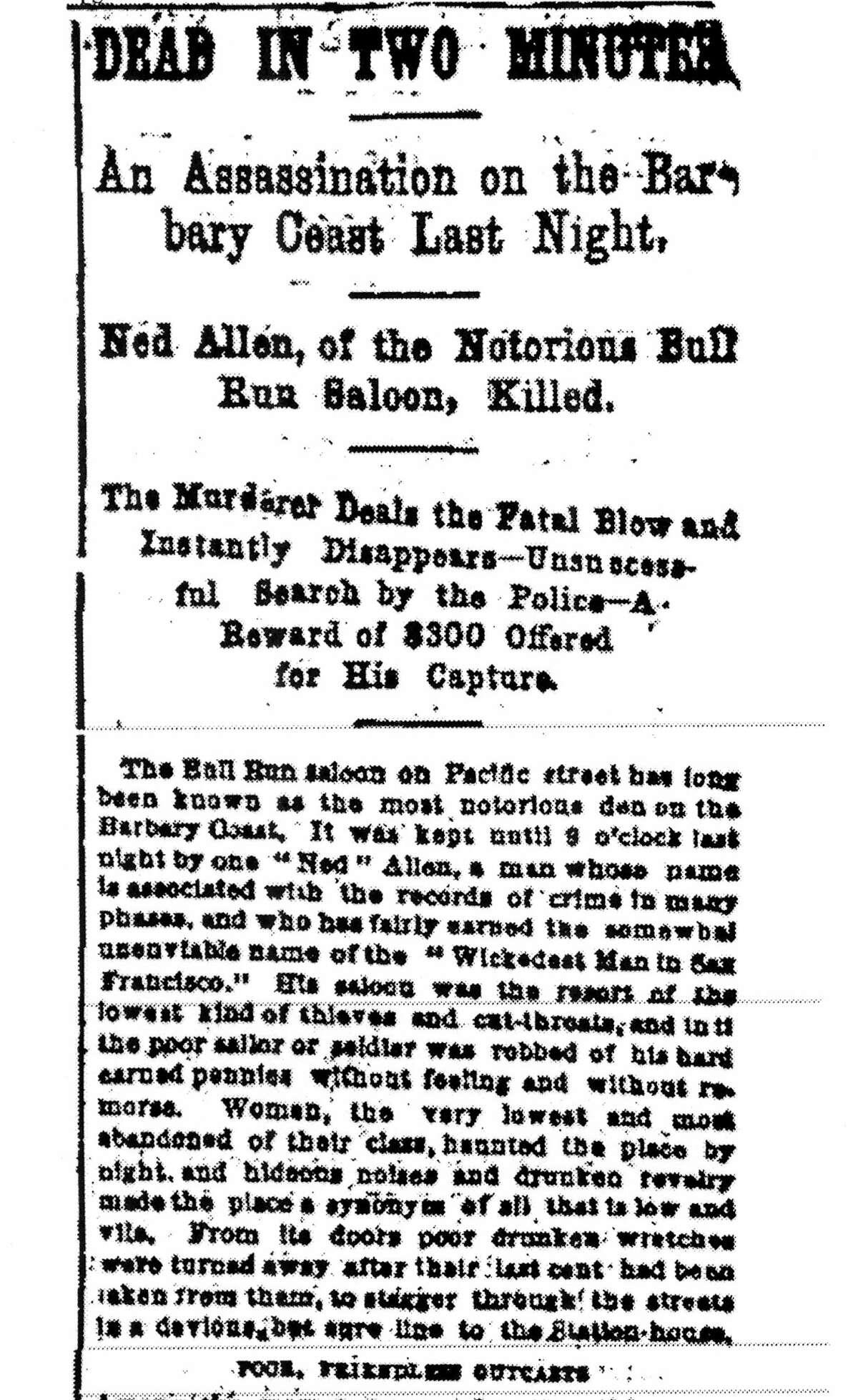 Historic Headline on the murder Ned Allen proprietor of the Bull Run in the Barbary Coast